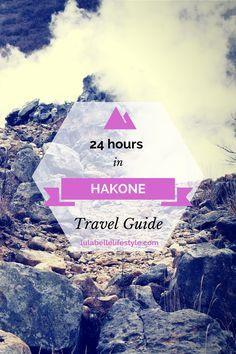24 hour travel guide to Hakone to see Mount Fuji