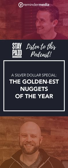 We've collected the best business advice for entrepreneurs from some of the most successful, entertaining, and insightful Stay Paid guests of the year. podcast - business marketing tips - apple podcast - 2021 goals