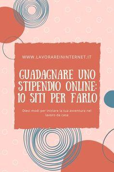 Guadagnare Uno Stipendio Online: 10 Siti Per Farlo