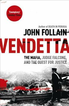 Vendetta: The Mafia, Judge Falcone and the Quest for Justice by John Follain, http://www.amazon.co.uk/dp/1444714147/ref=cm_sw_r_pi_dp_Attatb1QRRYE9