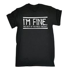 123t Mens Funny T-Shirts - I'm Fine The Rest Of You Need ... https://www.amazon.co.uk/dp/B0785QWXFB/ref=cm_sw_r_pi_dp_U_x_XL9oAbPB8PNJ1