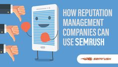 How Reputation Management Companies Can Use SEMrush