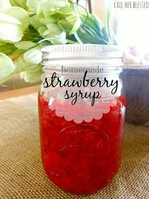 Call Her Blessed: Homemade Strawberry Syrup