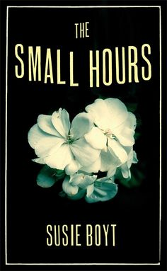 The Small Hours. Brown. Design by Emma Graves. Image by Marc Atkins. Published by Little Brown.