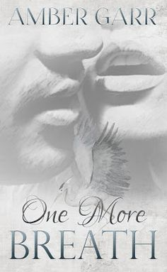 One More Breath    Title: One More Breath  Author: Amber Garr  Genre: NA Contemporary Romance  Expected Release Date: Nov. 1st 2016  Publisher: Mystical Muse Publishing  Hosted by: Lady Amber's PR  Blurb:  Sydney Westbrook has had enough.  After a fight with her abusive ex-boyfriend leaves her in the hospital once again she knows its time for a change. Just out of college Sydney decides to accept a position as a live-in nurse. But leaving the comfort of Atlanta and the support of her small…