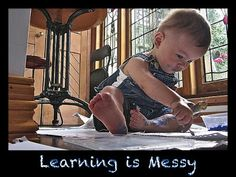 Learning is suppose to be messy!