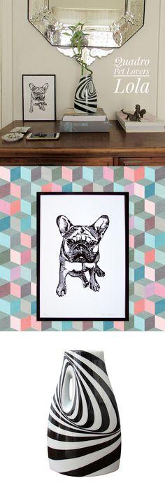 Quadro Pet Lovers da Buldogue @lola_thecutedog com moldura preta em alumínio e vaso Op Art em Porcelana com desenho autoral Studio Cris Azevedo.