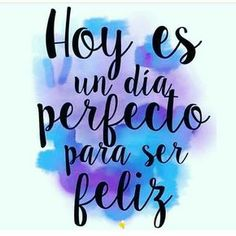 Frases, citas, dichos. Spanish quotes, sayings, phrases.