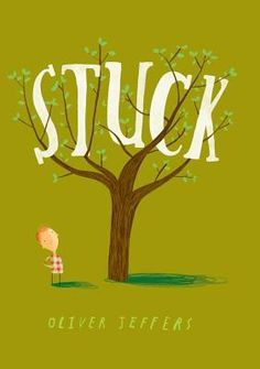 Stuck by Oliver Jeffers - The latest by one of my favorite authors. I'm in the mood for a humorous book...perhaps one about a kite getting stuck in a tree.