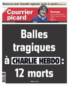 """Cyril Petit on Twitter: """"""""Balles tragiques à Charlie Hebdo"""": la une du @Courrier_picard #JeSuisCharlie http://t.co/hNQWJmUVLp"""" #charlieHebdo"""