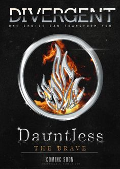Divergent fan made Poster - Dauntless by MyVanillaSky on DeviantArt