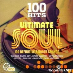 VA - 100 Hits - Ultimate Soul (2016) FLAC (tracks + .cue)