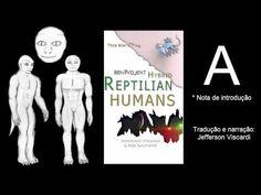 A-Humanos Reptilianos Híbridos Benevolentes (Médium: Rob Gauthier) - [IN...