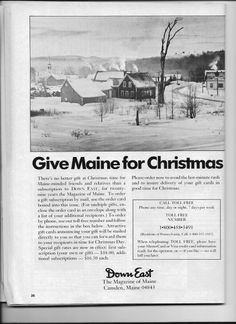 Picture of our house in an advertisement from the October 1983 issue of Down East Magazine. The barn is no longer there but we hope to be able to rebuild it in the future.