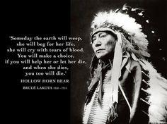by Hollow Horn Bear ● Brule Lakota Native American Spirituality, Native American Wisdom, Native American History, American Indians, American Symbols, American Indian Quotes, American Pride, American Women, American Proverbs