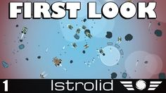 Istrolid - First Look