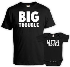 Matching Father Son Shirts Daddy And Me Outfits Father Daughter Matching Shirts… big trouble and little trouble