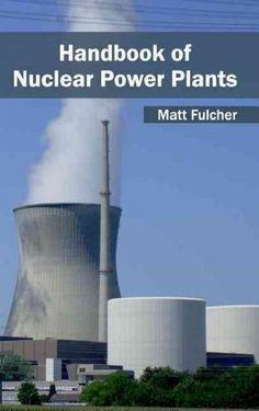 Handbook of Nuclear Power Plants