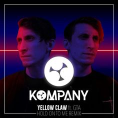 Listen and download Yellow Claw - Hold On To Me Ft. GTA (Kompany Bootleg) (1) by Kompany for free on ToneDen
