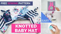 your Own Baby Hats with this Easy Free Pattern. Sew your Own Baby Hats with this Easy Free Pattern. , Sew your Own Baby Hats with this Easy Free Pattern. Baby Sewing Projects, Sewing Projects For Beginners, Sewing Hacks, Sewing Tips, Baby Sewing Tutorials, Quilt Tutorials, Sewing Ideas, Crochet Projects, Baby Hat Patterns