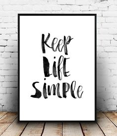 Wise words print Keep life simple Typography print by Wallzilla