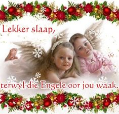 Goeie Nag, Afrikaans Quotes, Sleep Tight, Christmas Ornaments, Holiday Decor, Wees, Van, Night, Christmas Jewelry