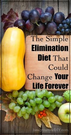The Simple Elimination Diet That Could Change Your Life Forever | www.healyourselfDIY.com