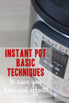 Instant Pot basic techniques for quickly cooking staples. Perfect for weeknight…