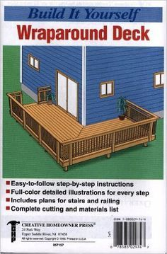 Build It Yourself Wrap Around Deck The Staff of Creative Homeowner Press 9781880029749 Deck Building Plans, Deck Plans, Side Deck, Front Deck, Corner Deck, Side Porch, Front Porch, House Deck, House With Porch