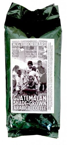 Coffee from Hug It Forward, a grass-roots organization that facilitates education and awareness by empowering communities to build bottle schools.
