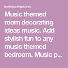 Music themed room decorating ideas music. Add stylish fun to any music themed bedroom. Music posters rock star mural - rock star themed bedroom music theme decor. Where can i find bedding with musical theme rockstar theme? Girls bedroom music theme decor
