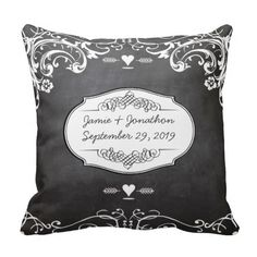 Chalkboard Typography Weddings Throw Pillow.  Bride and Groom Names and wedding date.  Scroll design. => http://www.zazzle.com/chalkboard_typography_weddings_throw_pillow-189775962693863268?CMPN=addthis&lang=en&rf=238590879371532555&tc=pinWideaschalkboardtyppillow