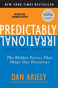 Predictably Irrational, Revised and Expanded Edition: The Hidden Forces That Shape Our Decisions by Dan Ariely http://www.amazon.com/dp/0061353248/ref=cm_sw_r_pi_dp_yxL8vb126KG5B