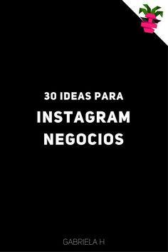 GRATIS: Descarga 30 ideas para Instagram Negocios. Crea tu calendario editorial para instagram.  Tips para Instagram. Como usar Instagram. Instagram para empresas. Instagram consejos tips.  #instagrammarketing #ideas #marketingdigital #instagramtips
