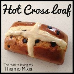 This is something a little different to the usual hot cross buns. This would be yummy freshly baked on Easter morning. You can let the mixture rise overnight in Thermomix Bread, Thermomix Desserts, Cooking Bread, Cooking Chef, Cross Cakes, Fruit Bread, Hot Cross Buns, Sticky Buns, Sourdough Bread