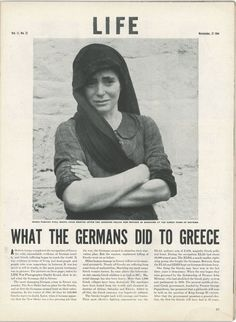 """Article in """"LIFE"""" magazine about what the Nazi Germans did to Greece during WWII (including the massacre at the town of Distomo, hence the photo) Greek History, World History, Old Greek, Greece Photography, All Nature, Amazing Nature, Greek Culture, Crete, Corfu"""