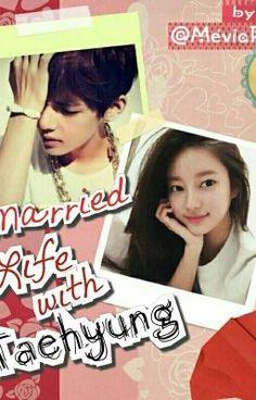 Married Life with Taehyung [ BTS Series ] (on Wattpad) https://www.wattpad.com/204916575 #fanfiction #Fanfiction #amreading #books #wattpad
