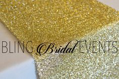 Gold Sparkly Table Runner (Set of 5) by BlingBridalEvents on Etsy https://www.etsy.com/listing/267350550/gold-sparkly-table-runner-set-of-5