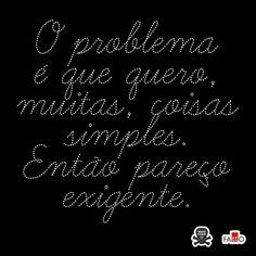 Проблема в том, что сначала хотим простых вещей, а потом требуем лучшего.