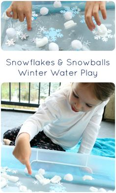 Snowflakes and Snowballs Winter Water Play for Toddlers and Preschoolers