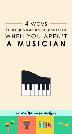Are you a non-musical parent with a child in piano lessons? Knowing how to help at home can be tough! This article gives four GREAT ways parents can help their child practice - even if they're not musicians!!!