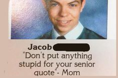 The 27 Absolute Best Yearbook Quotes From The Class Of 2015-- THESE ARE ALL SO FANTASTIC