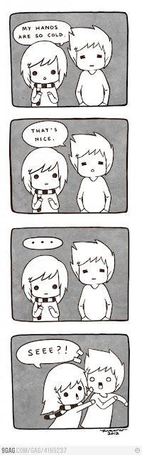 yep! thats what happens if u dont warm me up! lol