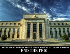 THE FEDERAL RESERVE SYSTEM IS OUR MODERN DAY SLAVE MASTERS INFOWARS.COM BECAUSE THERE'S A WAR ON FOR YOUR MIND