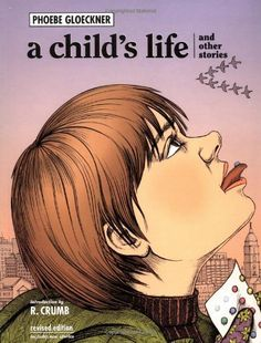 A Child's Life and Other Stories by Phoebe Gloeckner, http://www.amazon.com/dp/1583940286/ref=cm_sw_r_pi_dp_0iN7ub0HEB952