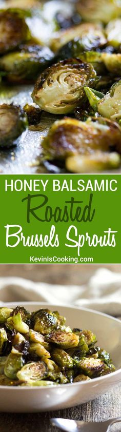 These beautifully caramelized roasted Brussels sprouts get lots of flavor after roasting with a toss in balsamic vinegar and honey. Will convert any hater!