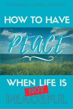 How to Have Peace   Be Peaceful   Prayer for Peace   Overcoming Panic   Dealing with Grief   Christmas Season   Stress
