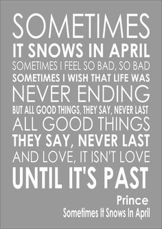 PRINCE - SOMETIMES IT SNOWS IN APRIL - Word Typography Words Song Lyric Lyrics