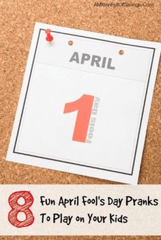 April Fools Prank Ideas to Play on Your Kids