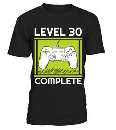 30th Birthday Gift Video Games Level 30 Complete Funny Birthday T-shirt, Best Birthday T-shirt